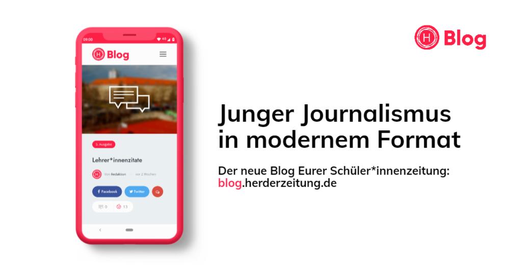 """Ein Smartphone mit unserer Webseite ist zu sehen. Daneben steht """"Junger Journalismus in modernem Format. Der Blog Eurer Schüler*innenzeitung: blog.herderzeitung.de"""""""