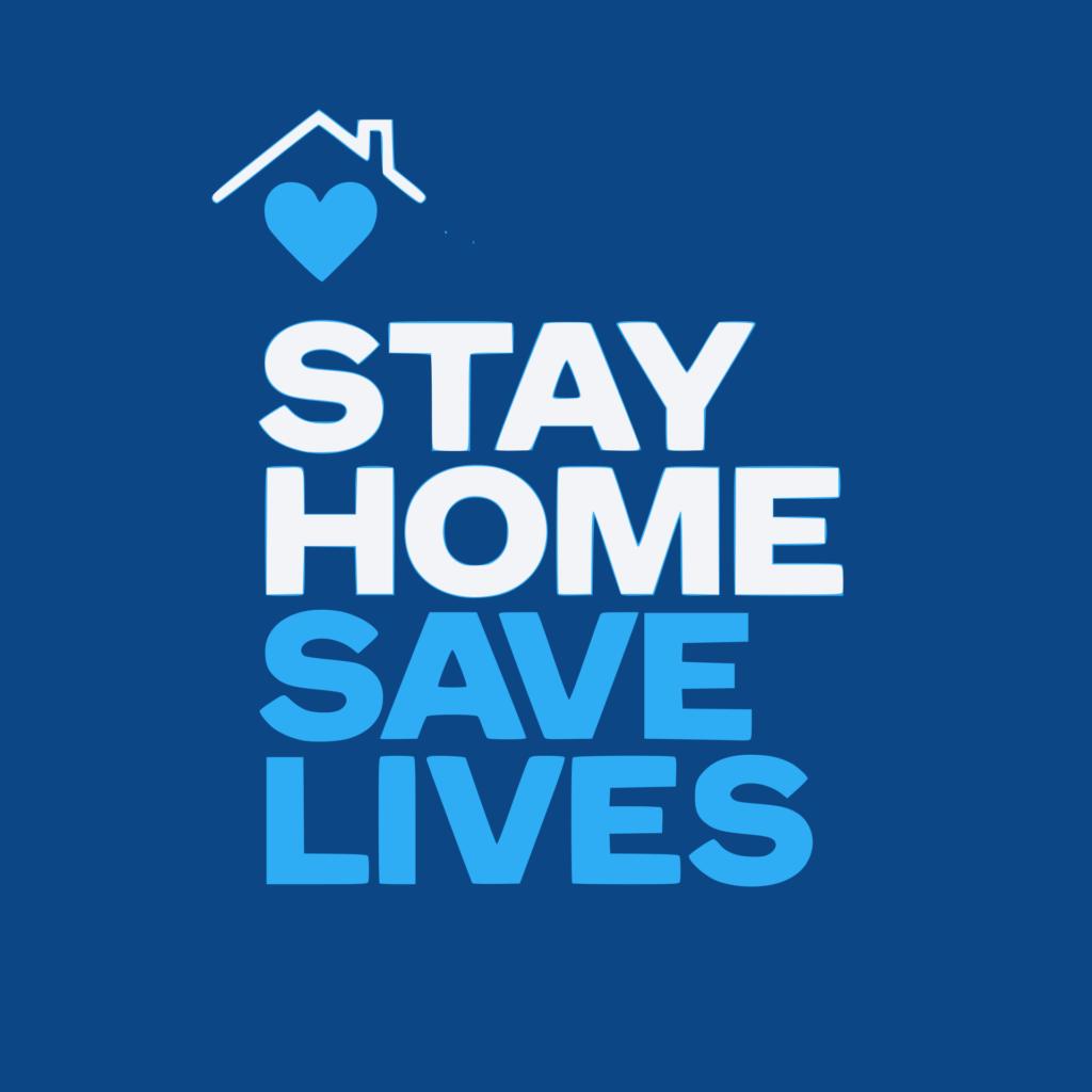 """Schriftzug """"Stay Home - Save Lives"""""""