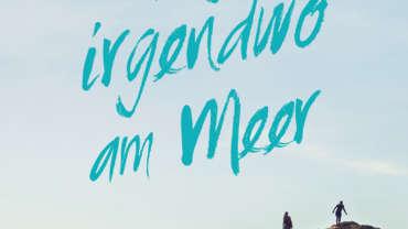 """Das Cover von """"Morgen irgendwo am Meer"""""""